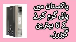 6 Cheap Gas Water Heaters and Instant Electric Geyser In Pakistan