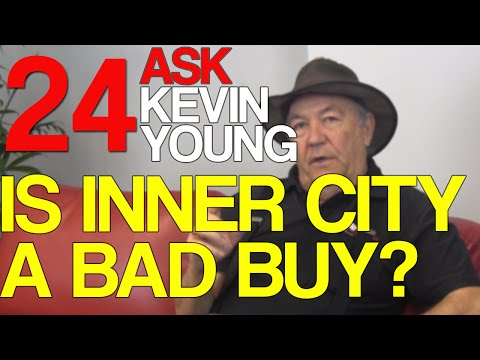 Is Inner City A Bad Buy? - Ask Kevin Young Episode 24