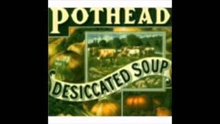 Pothead `Wild Mustang`