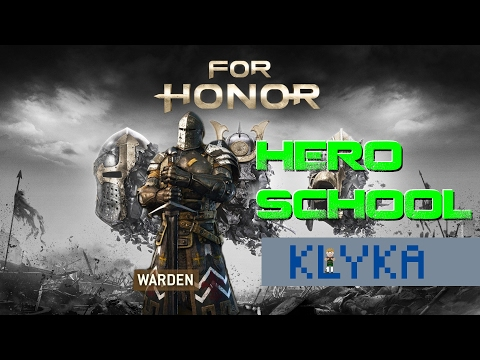 For Honor Hero School - Warden lesson with Fatal-Feit