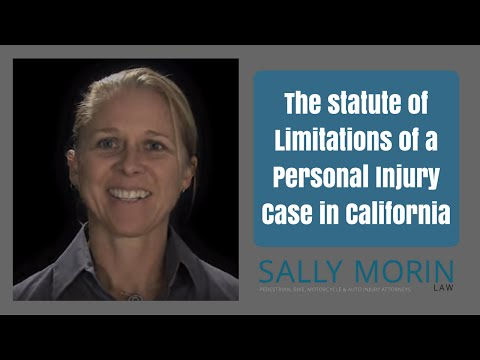 California Personal Injury Case Statute of Limitations - Sally Morin Law