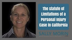 Statute of Limitations of a Personal Injury Case in California