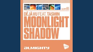 Moonlight Shadow (Almighty Essential Radio Edit)