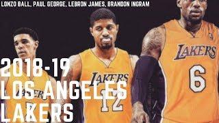 2018-19 Lakers Hype Mix (Lonzo Ball, Lebron James, Paul George)