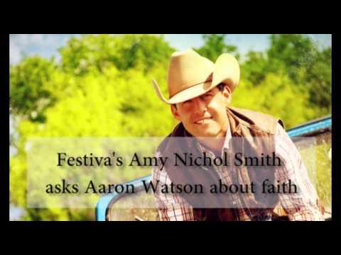 Aaron Watson on his faith