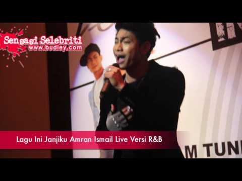 Lagu Ini Janjiku Amran Ismail Live Versi R&B