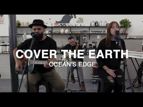 COVER THE EARTH (Cover) - Ocean's Edge