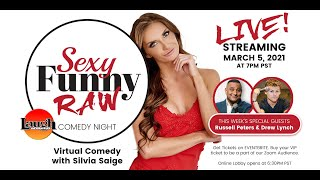 MARCH 5TH RUSSELL PETERS DREW LYNCH on SEXY FUNNY RAW LIVE AT THE LAUGH FACTORY with SILVIA SAIGE