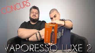 CONCURS si Review lą Vaporesso Luxe 2 kit! Academia de Vapat