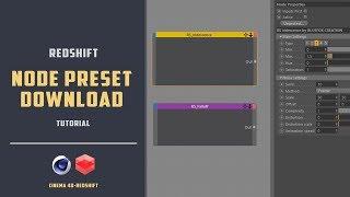 Redshift-c4d Node preset download[CINEMA 4D TUTORIAL]