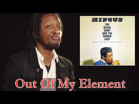 Charles Mingus - The Black Saint And The Sinner Lady Review | Out Of My Element