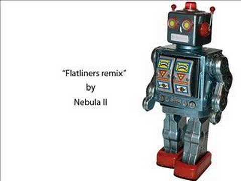 Flatliners (remix) - Nebula II