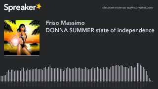 DONNA SUMMER state of independence (creato con Spreaker)
