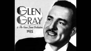 Glen Gray - Heaven Can Wait (Billboard No.9 1939)