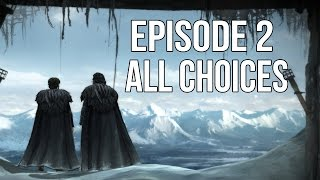 Game of Thrones Episode 2 - All Choices/ Alternative Choices