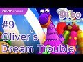 [ocon]dibo The Gift Dragon ep09.oliver's Dream Trouble  (eng Dub) video
