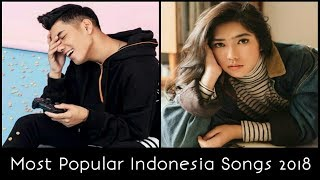 Most Popular Indonesia Songs of 2018