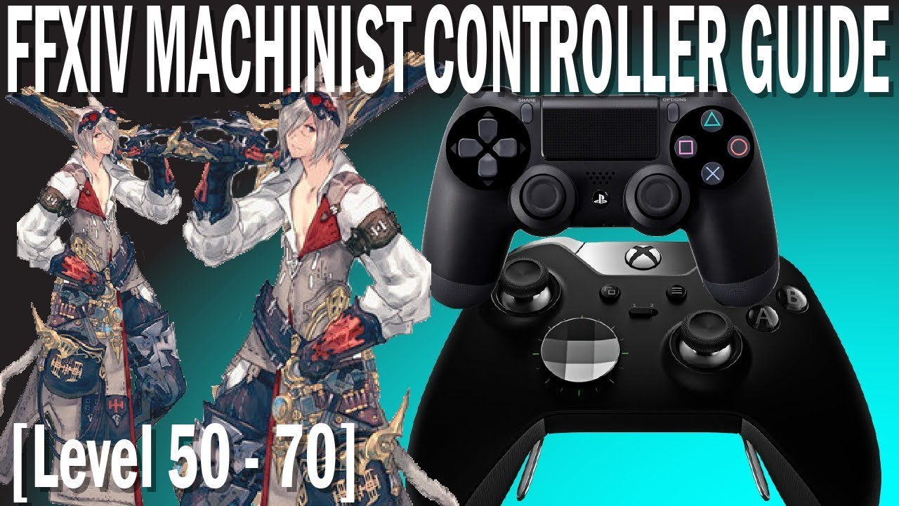 FFXIV Machinist Controller and Macro Guide [Level 50 - 70]