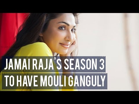 Jamai Raja's season 3 to have Mouli Ganguly