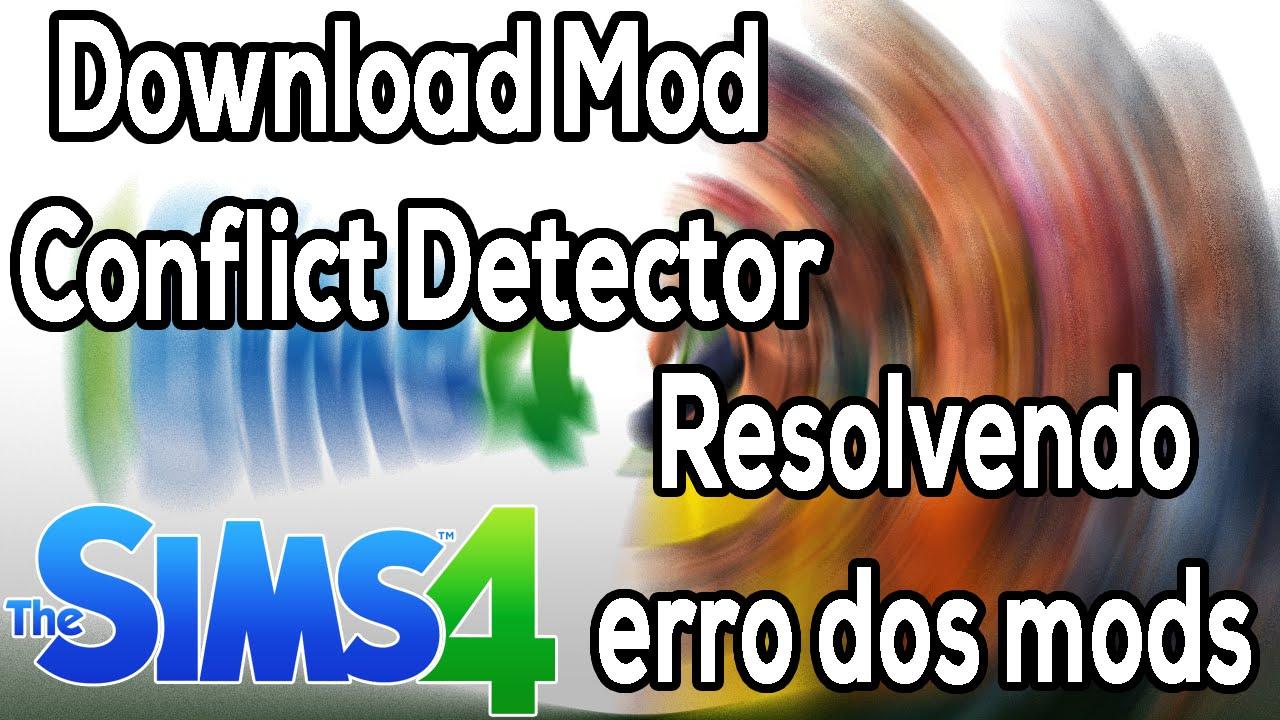 COMO ELIMINAR MODS EM CONFLITO - The Sims 4 - (Mod Conflict Detector)