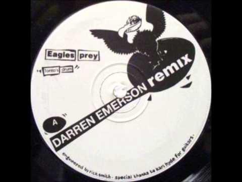 Eagles Prey - Tonto's Drum (Darren Emerson Remix)
