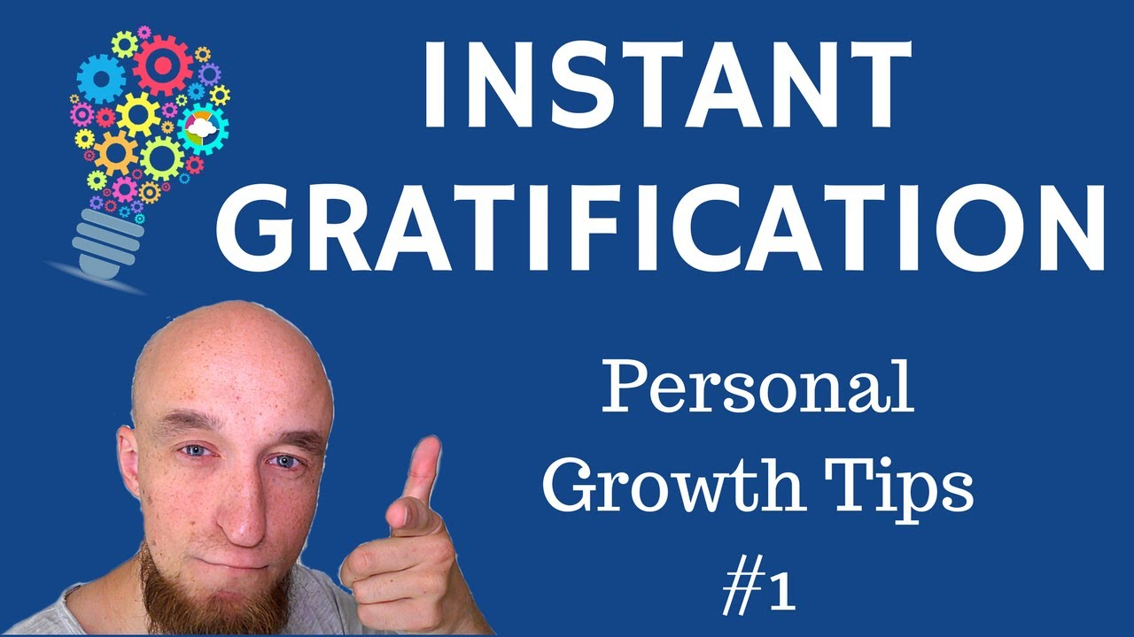 instant gratification Instant gratification is a habit where you forgo short-term pain, and instead, indulge in fleeting pleasures that ultimately result in long-term pain in other words, you find reasons not to do something because of the pain it creates at the moment even though you know that this action is necessary to help you attain your long-term goals and objectives.