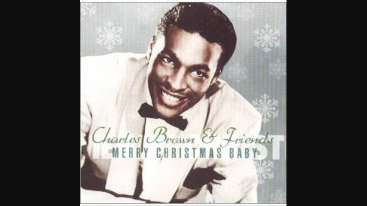 merry christmas baby charles brown youtube