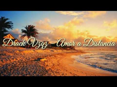 DrackVzqz - Amor a Distancia (Video Lyrics) // Todo Un Sueño