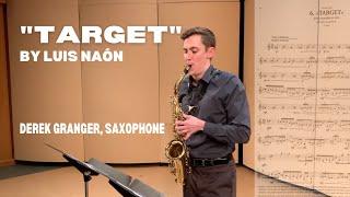 """Target"" by Luis Naón (Derek Granger, saxophone)"