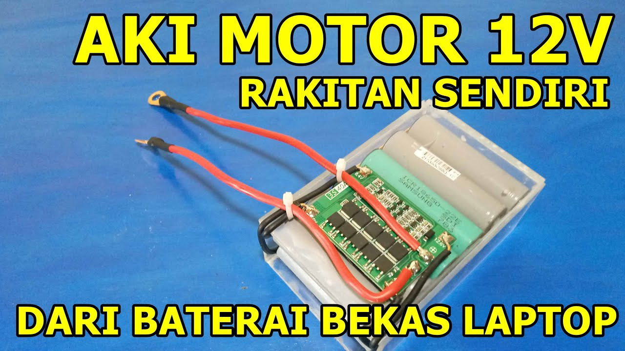 Cara Membuat Aki Motor 12v Dari Baterai Bekas Laptop Diy 12v 8000mah 18650 Lithium Battery Youtube