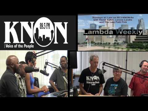 Knon 89.3, Lambda Weekly 2016.10.03 with Carter Brown , Lerone, Patti & David Taffet