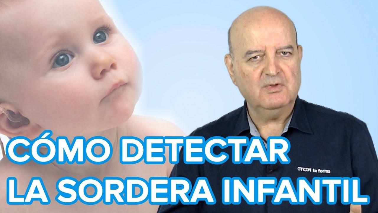 Cómo detectar problemas de audición en bebés y niños | Sordera infantil