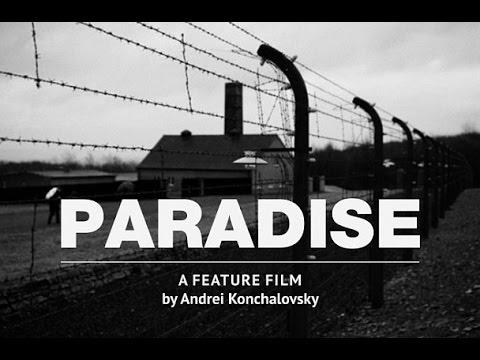 Рай (фильм 2016) Кончаловский смотреть онлайн
