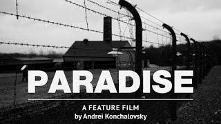 Рай Кончаловского премьера 19 января 2017, смотреть онлай обзор фильма