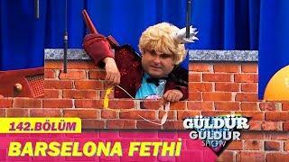 Güldür Güldür Show 142.Bölüm - Barselona Fethi