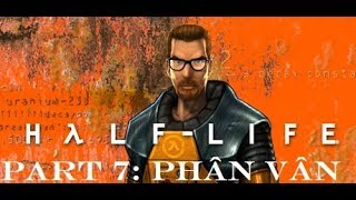 Half Life - Part 7: Offline Game Play | PC Game