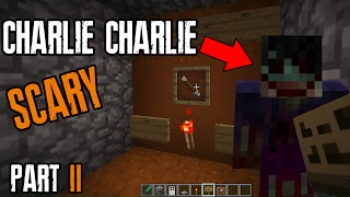 Do NOT summon Charlie in Minecraft (SCARY)