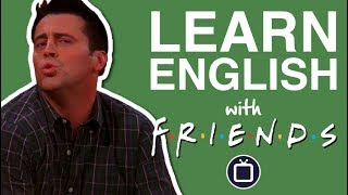 Joey Speaks French | Learn English with Friends