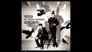 Yogi ft Ayah Marar -