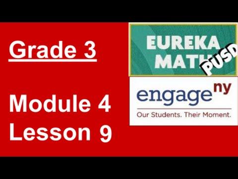 EngageNY Grade 3 Module 4 Lesson 9