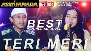 Teri Meri (Himesh Reshammiya) Best Indonesian Cover - Assyifanada Bukan Cinta Buaya 2017