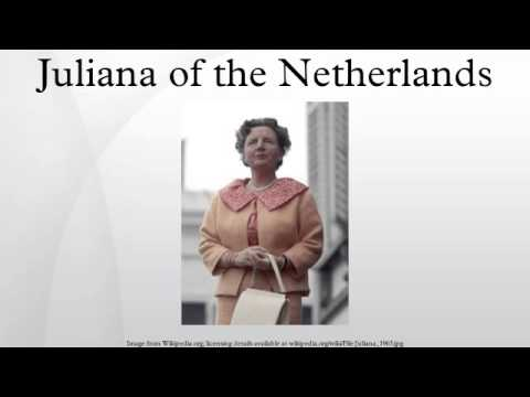 Juliana of the Netherlands