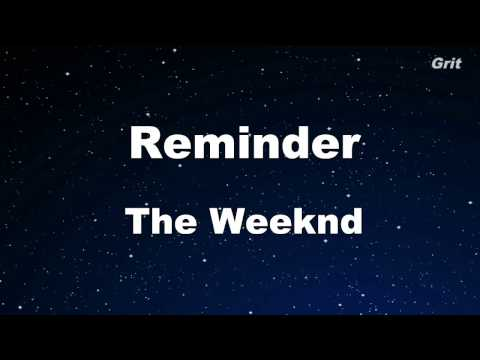 Reminder - The Weeknd Karaoke 【No Guide Melody】 Instrumental