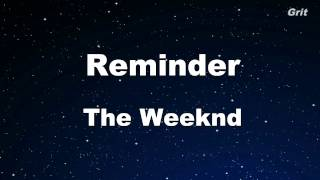 Reminder - The Weeknd Karaoke 【No Guide Melody】 Instrumental