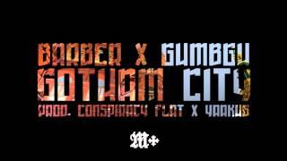 BARBER - GOTHAM CITY feat. GUMBGU [prod. CONSPIRACY FLAT X YAAKUB]