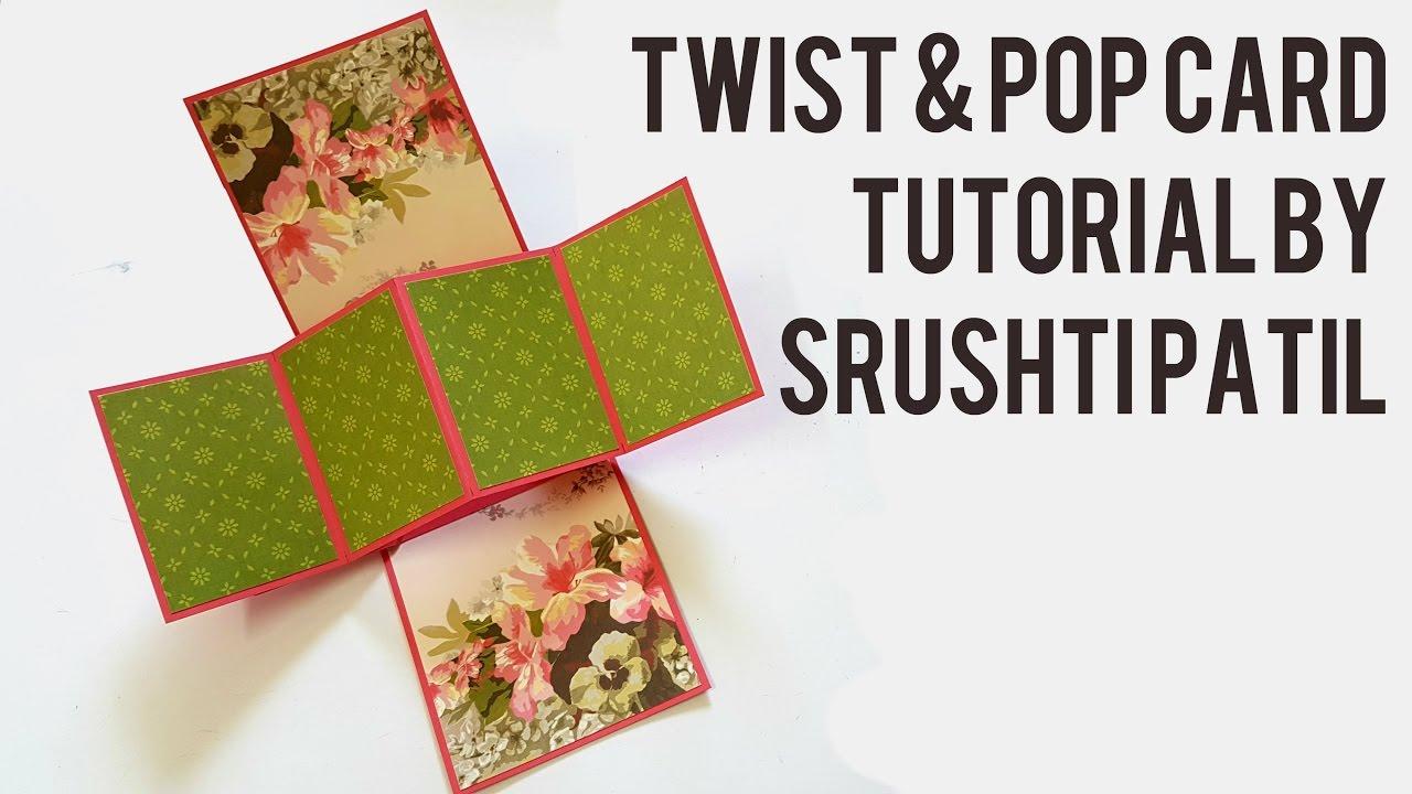 Twist Pop Card Tutorial By Srushti Patil