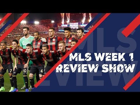 Two New Clubs Make MLS Debuts   MLS Review Show, Week 1