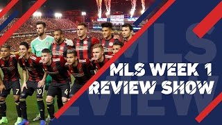 Two New Clubs Make MLS Debuts | MLS Review Show, Week 1