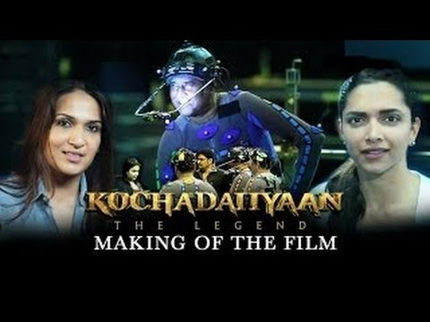 Making Of - Kochadaiiyaan (The Legend) | Rajinikanth & Deepika Padukone Mp3