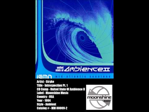 (((IEMN))) Stryke - Introspection Pt. 1 - Moonshine 1994 - Ambient